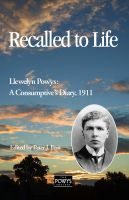 llewelyn powys recalled to life, the powys society
