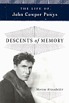 descents of memory the life of john cowper powys